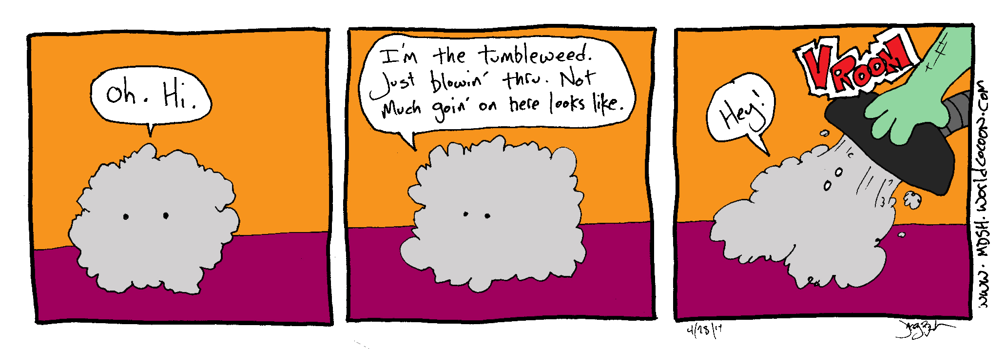 04/28/2014 – the dustball that thought it was a tumbleweed